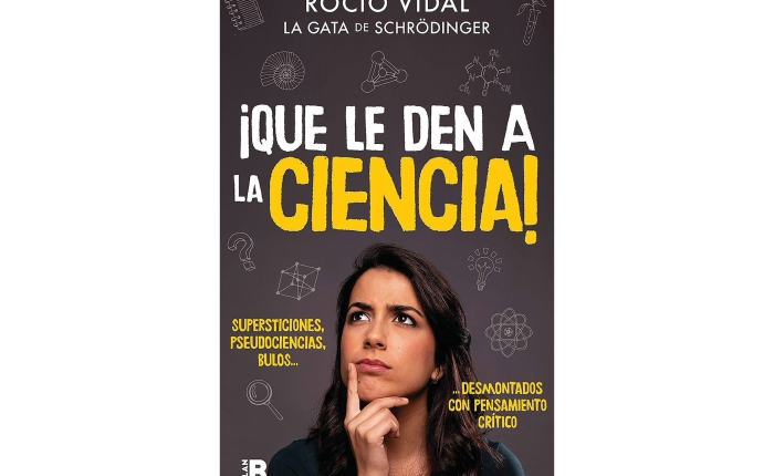 """Presentación del libro """"Que le den a la ciencia"""" con Rocío Vidal (la Gata deSchrödinger)"""